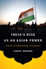 9781626160743 : indias-rise-as-an-asian-power-gordon