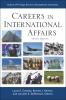 9781626160750 : careers-in-international-affairs-9th-edition-cressey-helmer-steffensen
