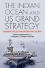 9781626160798 : the-indian-ocean-and-us-grand-strategy-dombrowski-winner