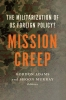 9781626160934 : mission-creep-adams-murray