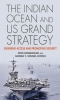 9781626161405 : the-indian-ocean-and-us-grand-strategy-dombrowski-winner