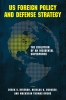 9781626161580 : us-foreign-policy-and-defense-strategy-reveron-gvosdev-owens