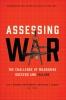 9781626162464 : assessing-war-blanken-rothstein-lepore