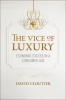 9781626162563 : the-vice-of-luxury-cloutier