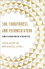 9781626162846 : sin-forgiveness-and-reconciliation-mosher-marshall