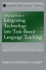 9781626163577 : a-practical-guide-to-integrating-technology-into-task-based-language-teaching-gonzalez-lloret