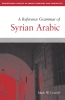9781626163652 : a-reference-grammar-of-syrian-arabic-cowell-mccarus