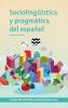 9781626163942 : sociolinguistica-y-pragmatica-del-espanol-silva-corvalan-enrique-arias