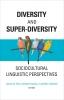 9781626164215 : diversity-and-super-diversity-de-fina-ikizoglu-wegner