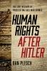 9781626164314 : human-rights-after-hitler-plesch