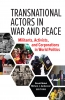 9781626164437 : transnational-actors-in-war-and-peace-malet-anderson