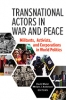 9781626164444 : transnational-actors-in-war-and-peace-malet-anderson