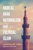 9781626164499 : radical-arab-nationalism-and-political-islam-addi-roberts