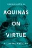 9781626164727 : aquinas-on-virtue-austin