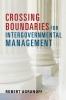 9781626164796 : crossing-boundaries-for-intergovernmental-management-agranoff
