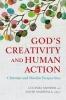 9781626164840 : gods-creativity-and-human-action-mosher-marshall