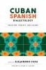 9781626165090 : cuban-spanish-dialectology-cuza