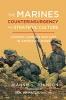 9781626165557 : the-marines-counterinsurgency-and-strategic-culture-johnson-mattis