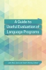 9781626165786 : a-guide-to-useful-evaluation-of-language-programs-davis-mckay