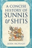 9781626165885 : a-concise-history-of-sunnis-and-shiis-mchugo