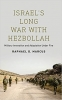 9781626166103 : israels-long-war-with-hezbollah-marcus