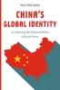 9781626166141 : chinas-global-identity-tiang-boon