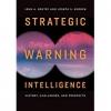 9781626166561 : strategic-warning-intelligence-gentry-gordon