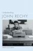9781643360065 : understanding-john-rechy-deguzman
