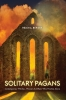 9781643360089 : solitary-pagans-berger