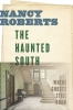 9781643360430 : the-haunted-south-roberts