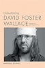 9781643360683 : understanding-david-foster-wallace-2nd-edition-boswell