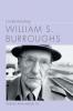 9781643360812 : understanding-william-s-burroughs-miller-miller