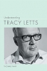 9781643361109 : understanding-tracy-letts-fahy