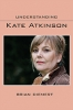 9781643361529 : understanding-kate-atkinson-diemert