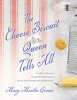 9781643361826 : the-cheese-biscuit-queen-tells-all-greene