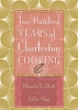 9781643361987 : two-hundred-years-of-charleston-cooking-2nd-edition-rhett-gay-woodward