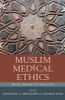 9781643362076 : muslim-medical-ethics-brockopp-eich
