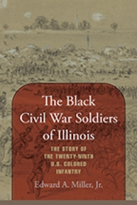 9781643362403 : the-black-civil-war-soldiers-of-illinois-miller