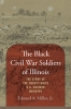 9781643362410 : the-black-civil-war-soldiers-of-illinois-miller