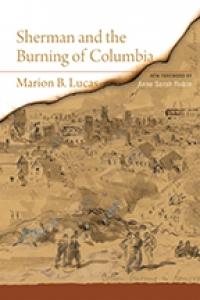 9781643362458 : sherman-and-the-burning-of-columbia-lucas-rubin