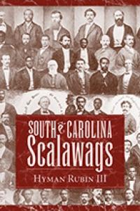 9781643362496 : south-carolina-scalawags-rubin