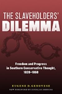 9781643362519 : the-slaveholders-dilemma-genovese-ambrose