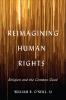 9781647120351 : reimagining-human-rights-oneill-oneill