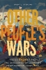 9781647120603 : other-peoples-wars-sterling