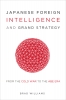 9781647120634 : japanese-foreign-intelligence-and-grand-strategy-williams
