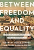 9781647120818 : between-freedom-and-equality-torrey-green-fisher