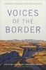9781647120849 : voices-of-the-border-hansen-robles-robles-robles-robles