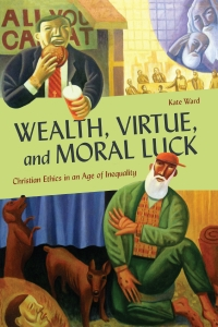 9781647121372 : wealth-virtue-and-moral-luck-ward