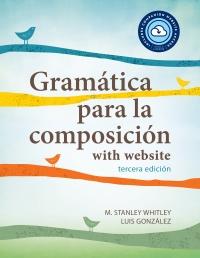 9781647122157 : gramatica-para-la-composicion-with-website-pb-lingco-3rd-edition-whitley-gonzalez