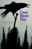 9781772120851 : crow-never-dies-frolick-carlucci